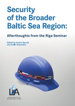 Security of the Broader Baltic Sea Region: Afterthoughts from the Riga Seminar