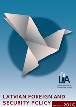 Latvian Foreign and Security Policy Yearbook 2015